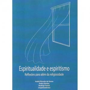 Espiritualidade e Espiritismo - Livro Espirita