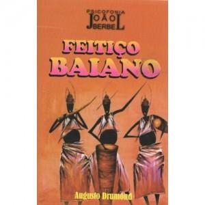 Feitiço Baiano - Livro Espirita