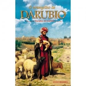 O Evangelho de Darúbio - Livro Espirita
