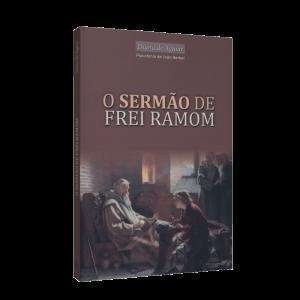 Sermão do frei Ramon - Livro Espirita