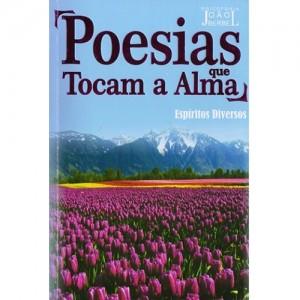 Poesias que Tocam a Alma - Livro Espirita